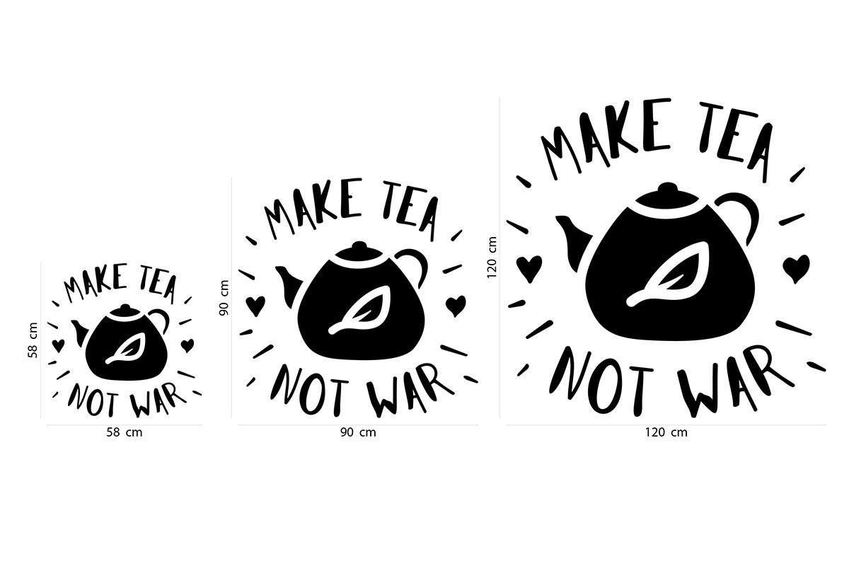 Αυτοκόλλητο τοίχου MAKE TEA NOT WAR