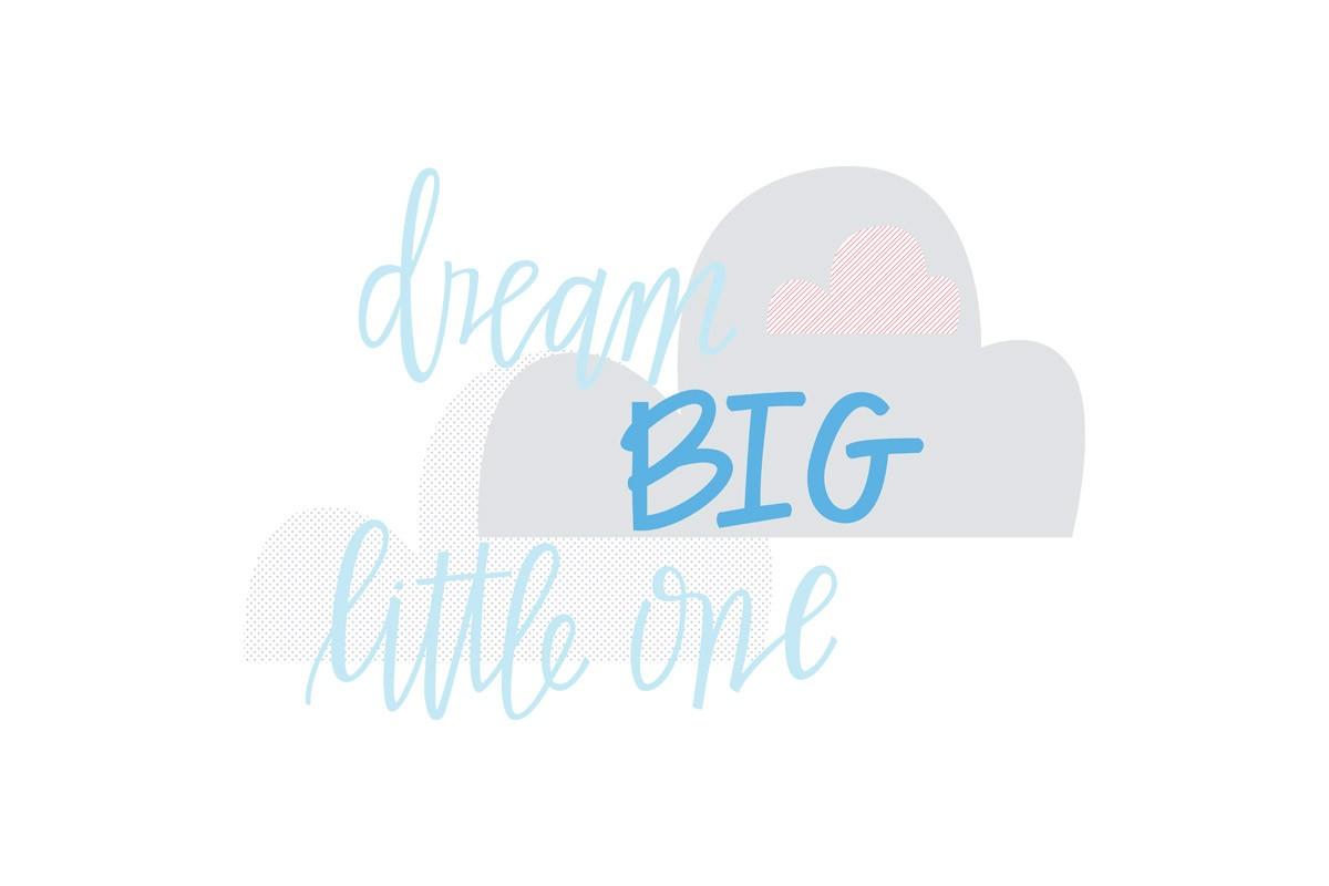 Αυτοκόλλητο τοίχου DREAM BIG LITTLE ONE