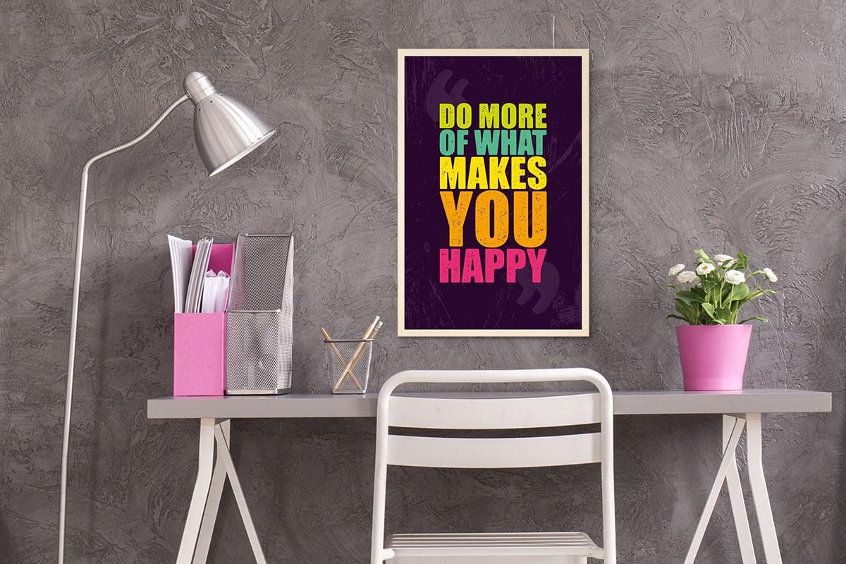 Ξύλινο πόστερ DO MORE OF WHAT MAKES YOU HAPPY