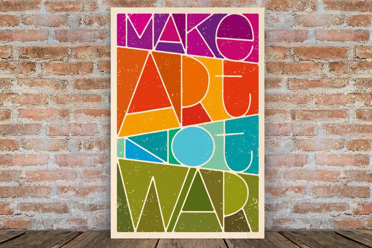 Ξύλινο πόστερ MAKE ART NOT WAR