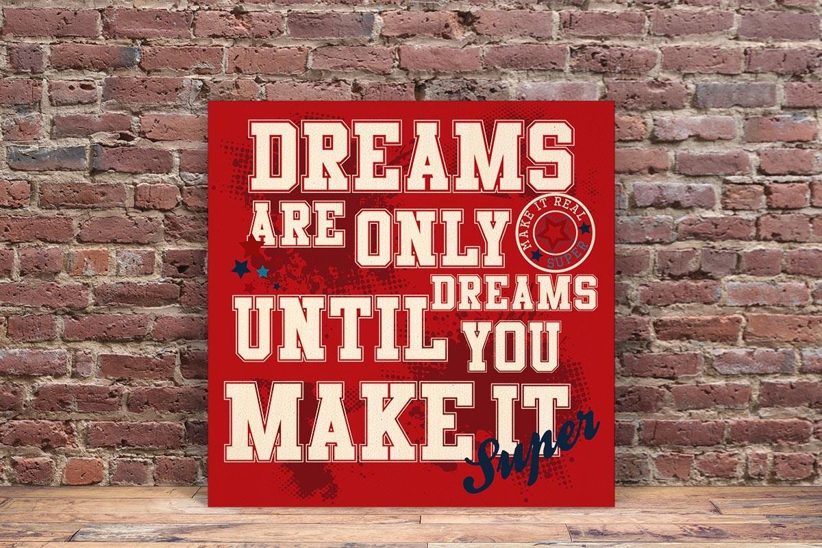 Ξύλινο πόστερ DREAMS ARE ONLY DREAMS