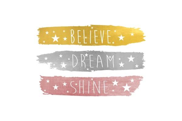 Αυτοκόλλητο τοίχου BELIEVE-DREAM-SHINE